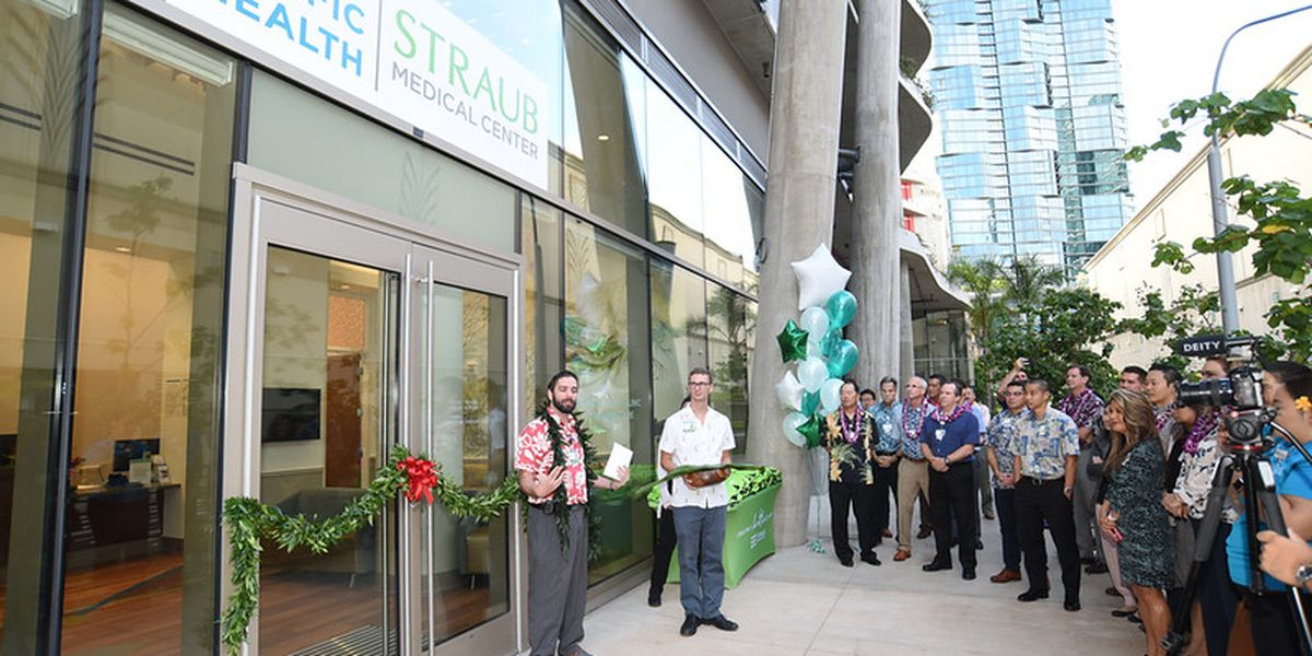 Straub opens new clinic, welcomes patients in booming Kakaako