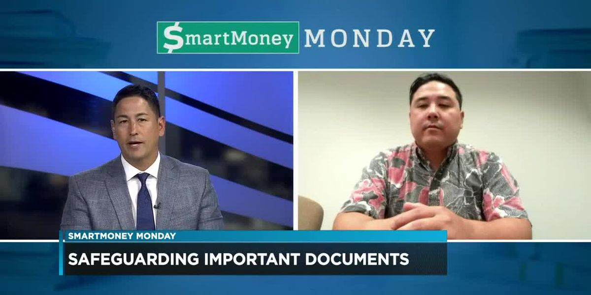 SmartMoney Monday: Safeguarding important documents