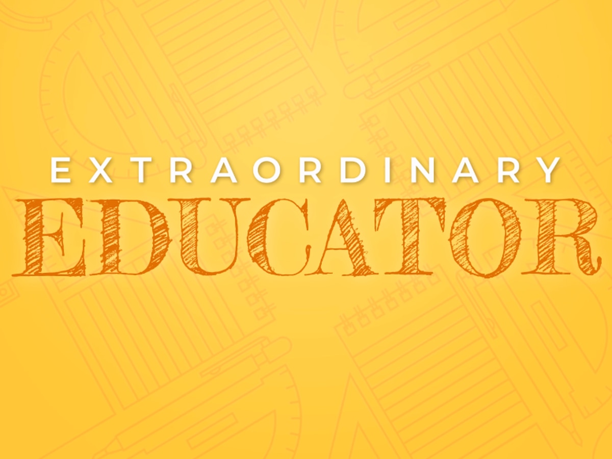 Know an awesome teacher? Nominate them as an Extraordinary Educator!