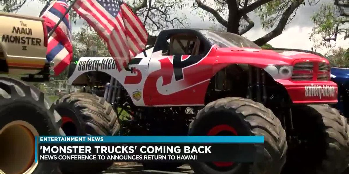 Entertainment Report: The Monster X Trucks are coming back to Aloha Stadium!