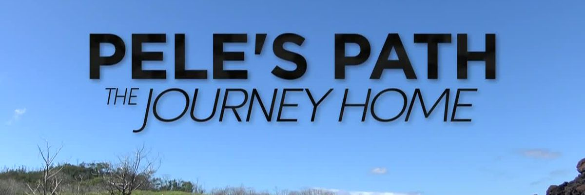 Pele's Path: The Journey Home
