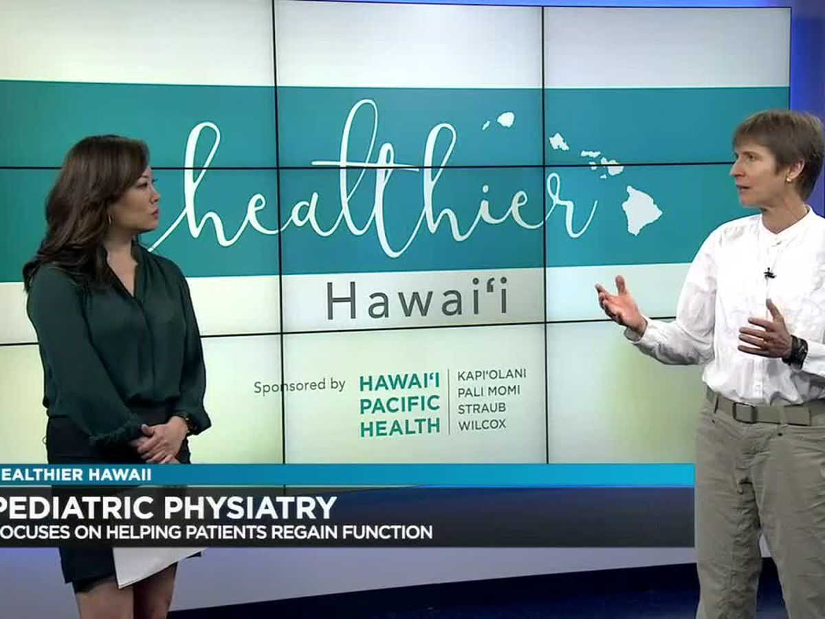 Healthier Hawaii: Pediatric physiatry