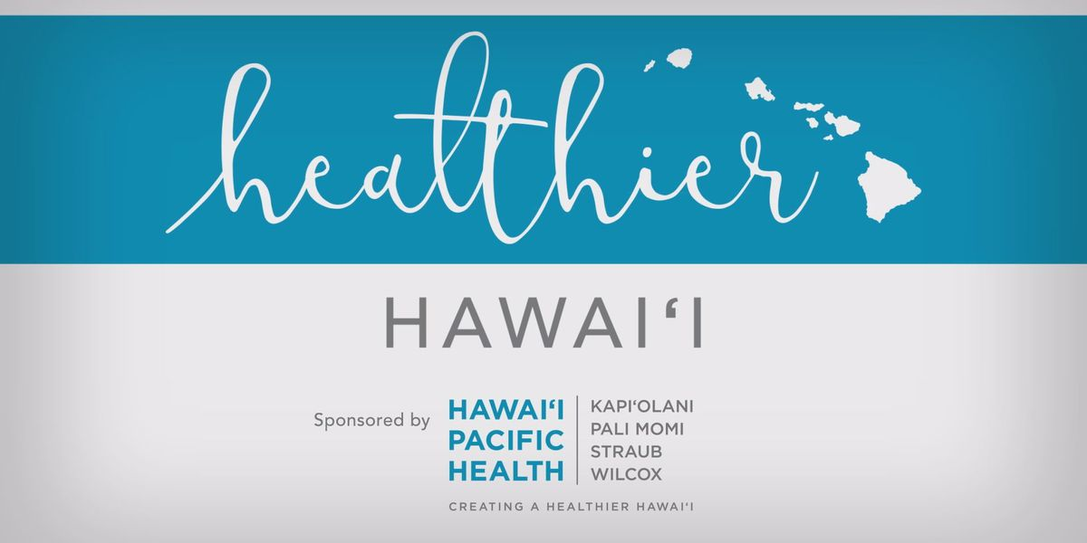 Healthier Hawaii: How to cope with the fear and anxiety of the pandemic