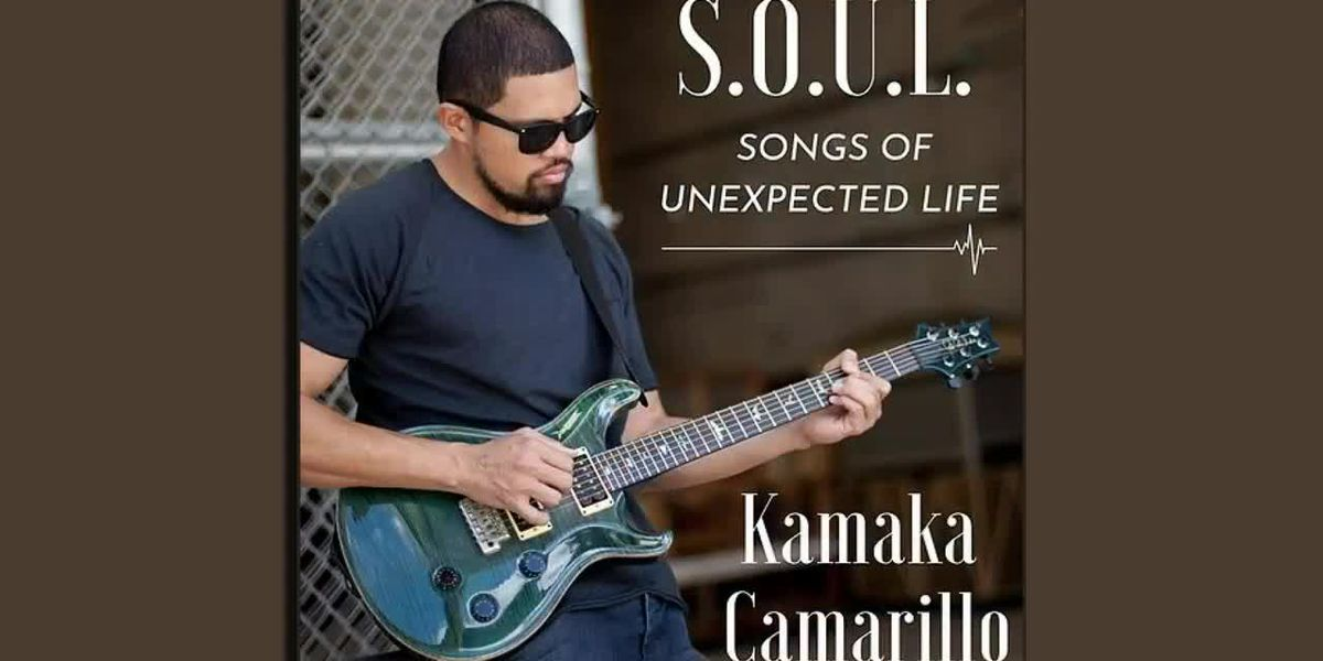Musical Performance: Kamaka Camarillo's new CD is called S.O.U.L. Songs of Unexpected Life