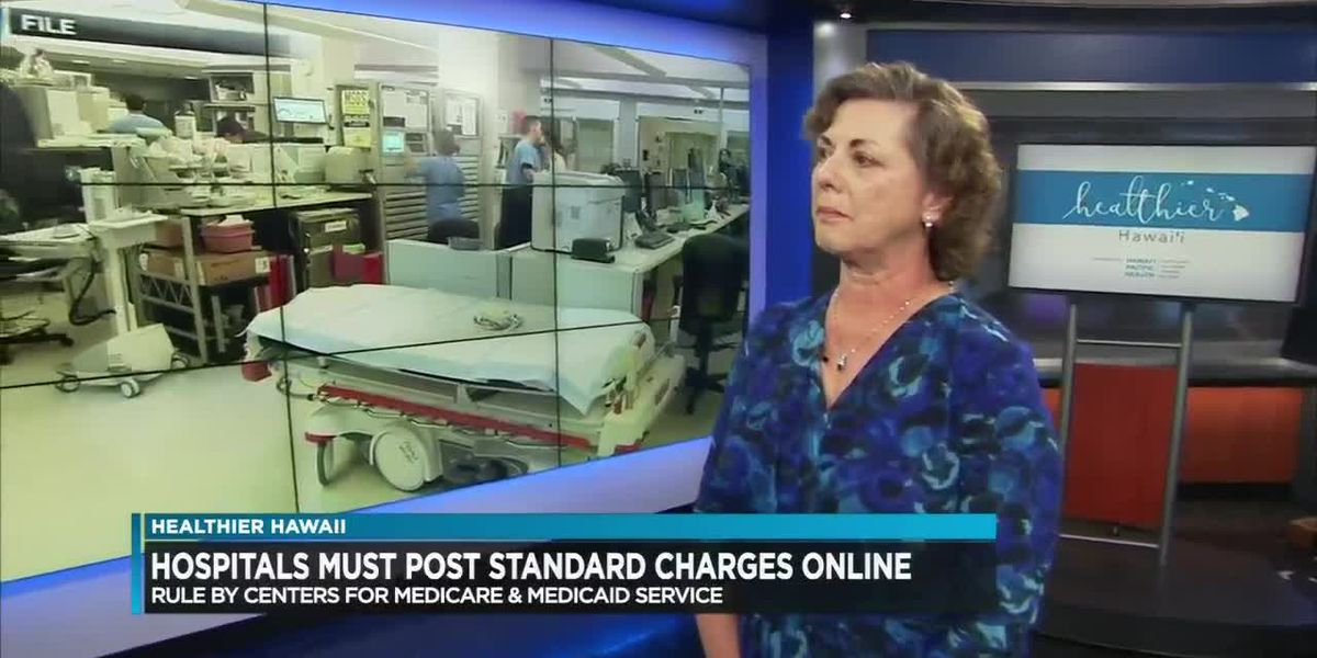 Healthier Hawaii: Hospitals required to put standard charges online