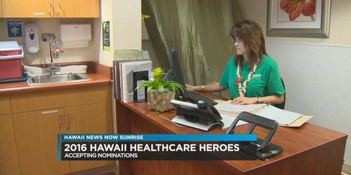 3rd annual Hawaii Healthcare Heroes nominations being accepted until June 27