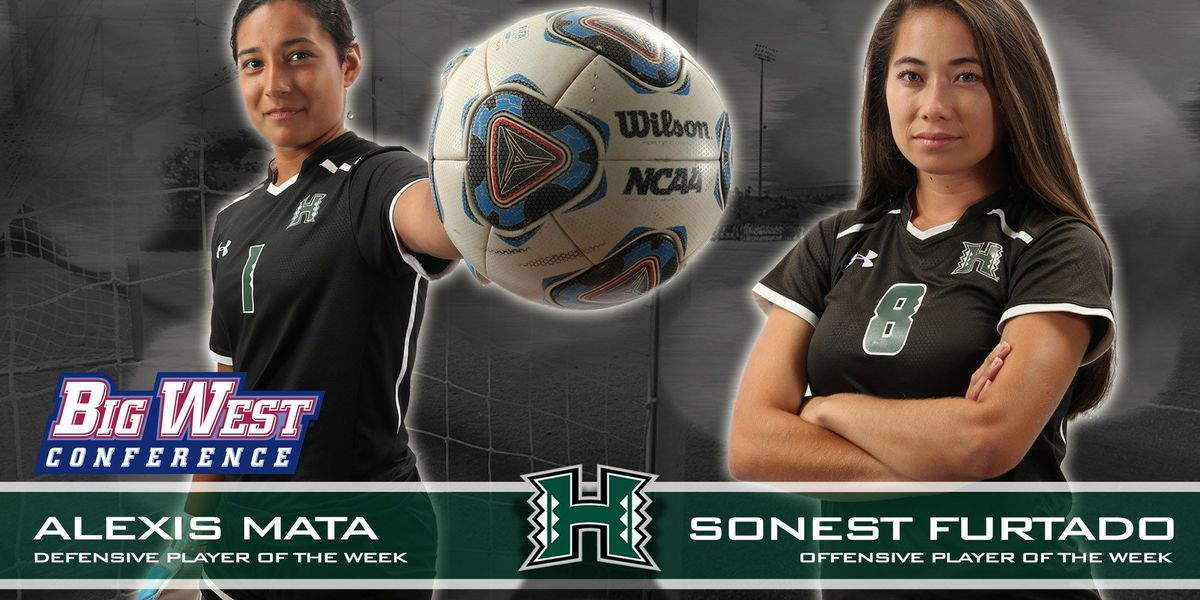 Furtado, Mata, named Big West Conference Offensive and Defensive Players of the Week