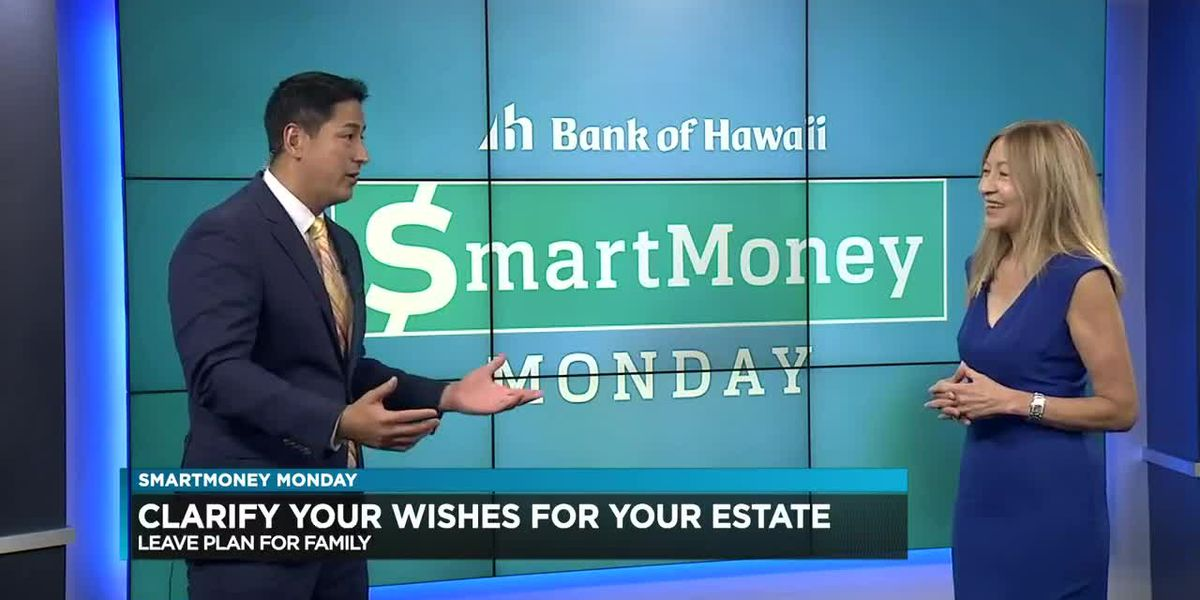 SmartMoney Monday: creating a plan for your estate and assets