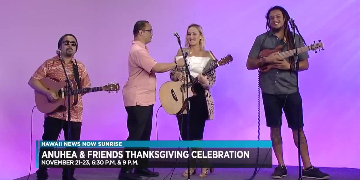 Anuhea and Friends Thanksgiving celebration