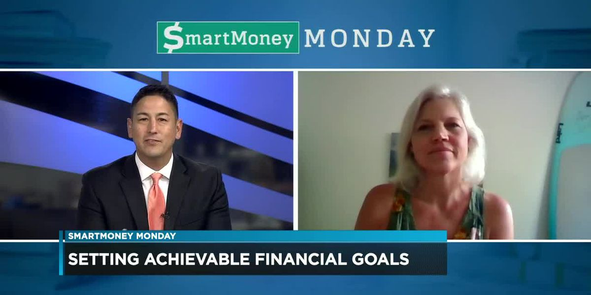 SmartMoney Monday: Setting achievable financial goals