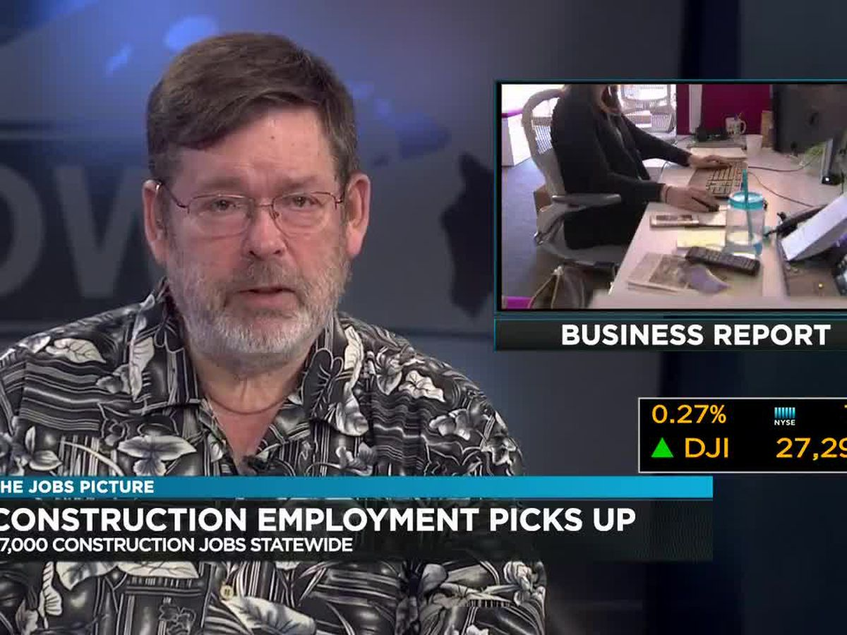 Business Report: Construction employment picks up statewide