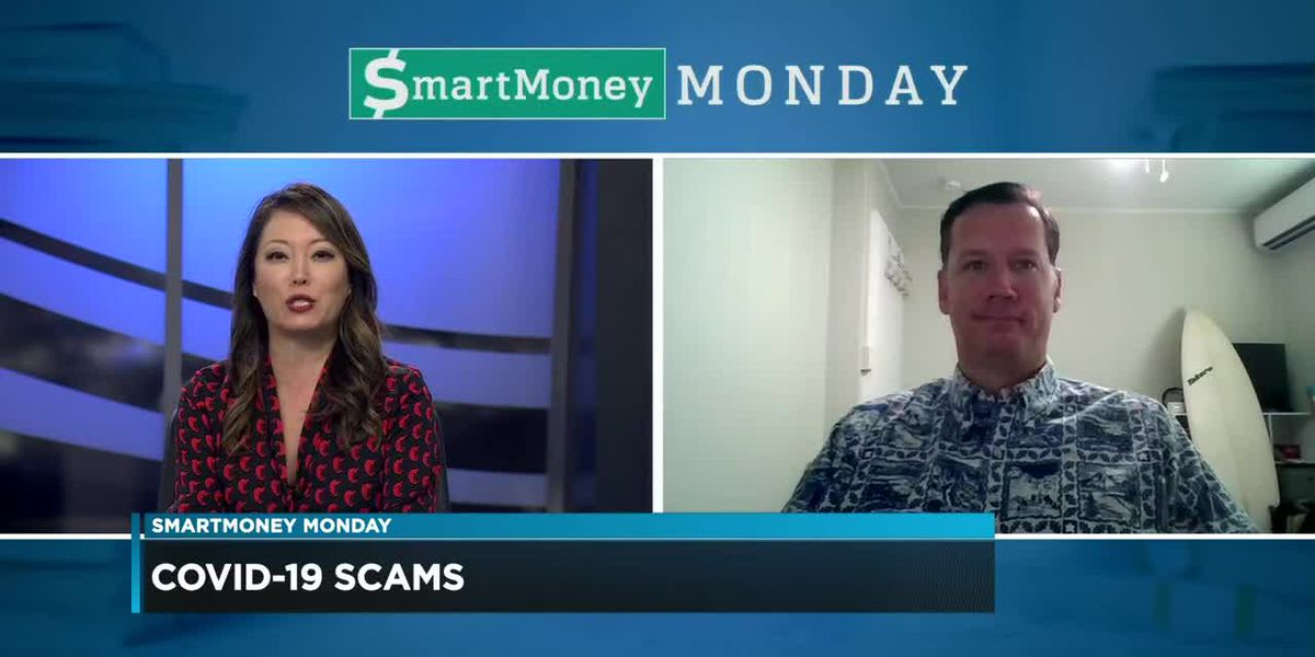 SmartMoney Monday: Scams during the COVID-19 pandemic