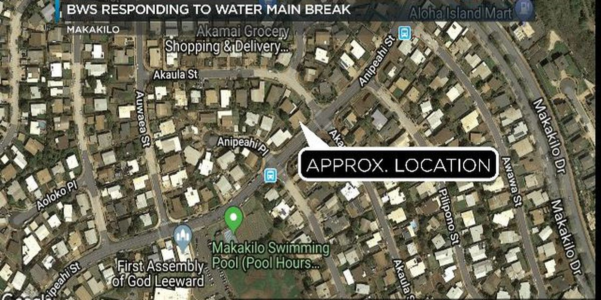 Water main break impacting several customers in Makakilo