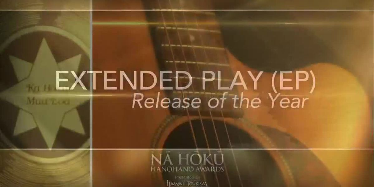 2019 Na Hoku Hanohano Awards: EP Release of the Year