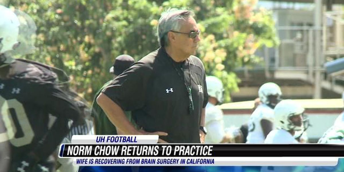 Norm Chow returns to practice while his Wife recovers from aneurysm