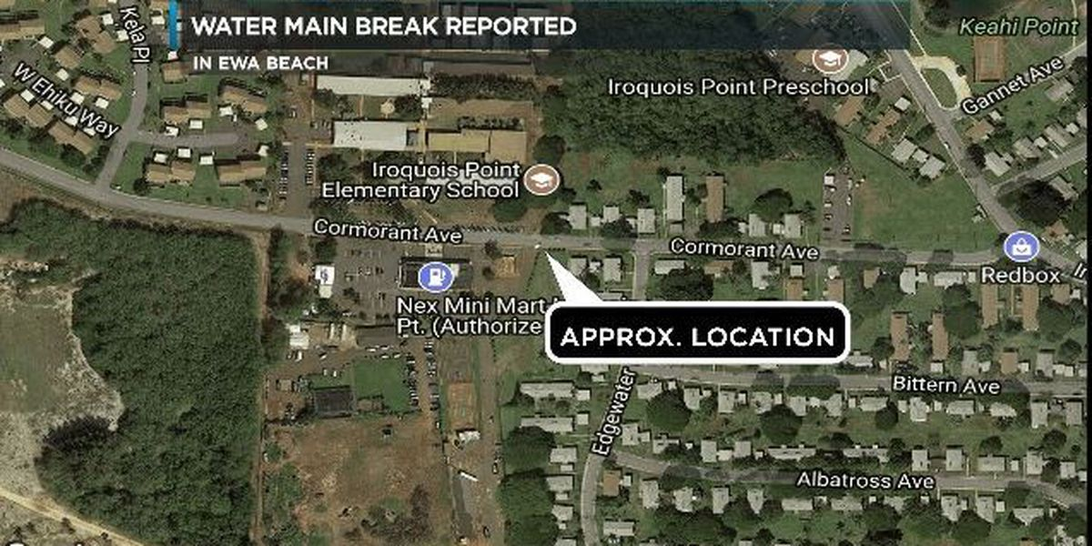 Water main break closes Iroquois Point Elementary School in Ewa Beach