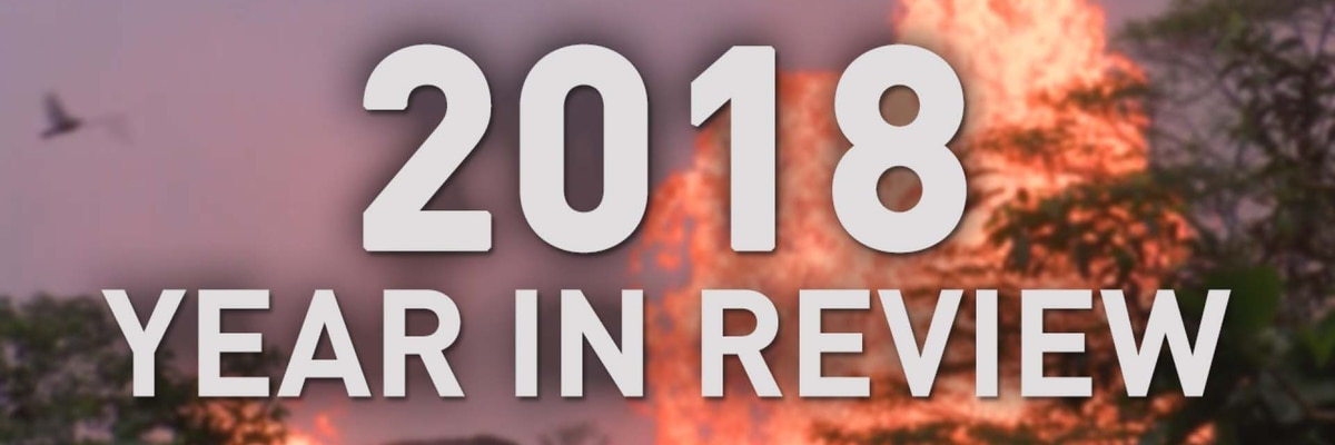FULL DOCUMENTARY: Hawaii News Now's 2018 Year In Review