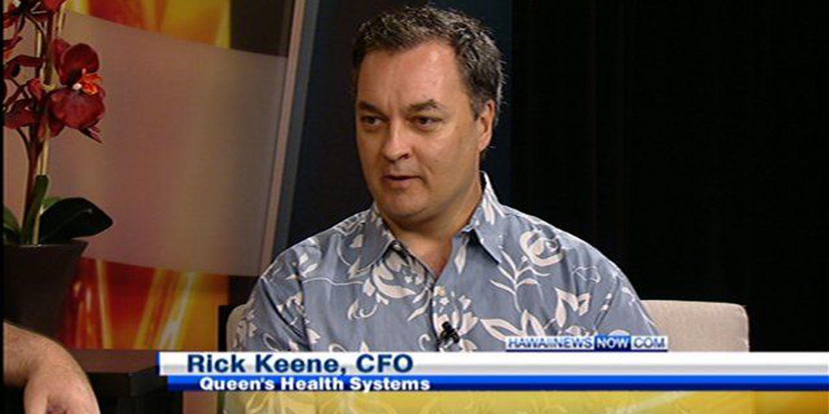 Howard's Business Report: Queen's Medical Center CFO Rick Keene