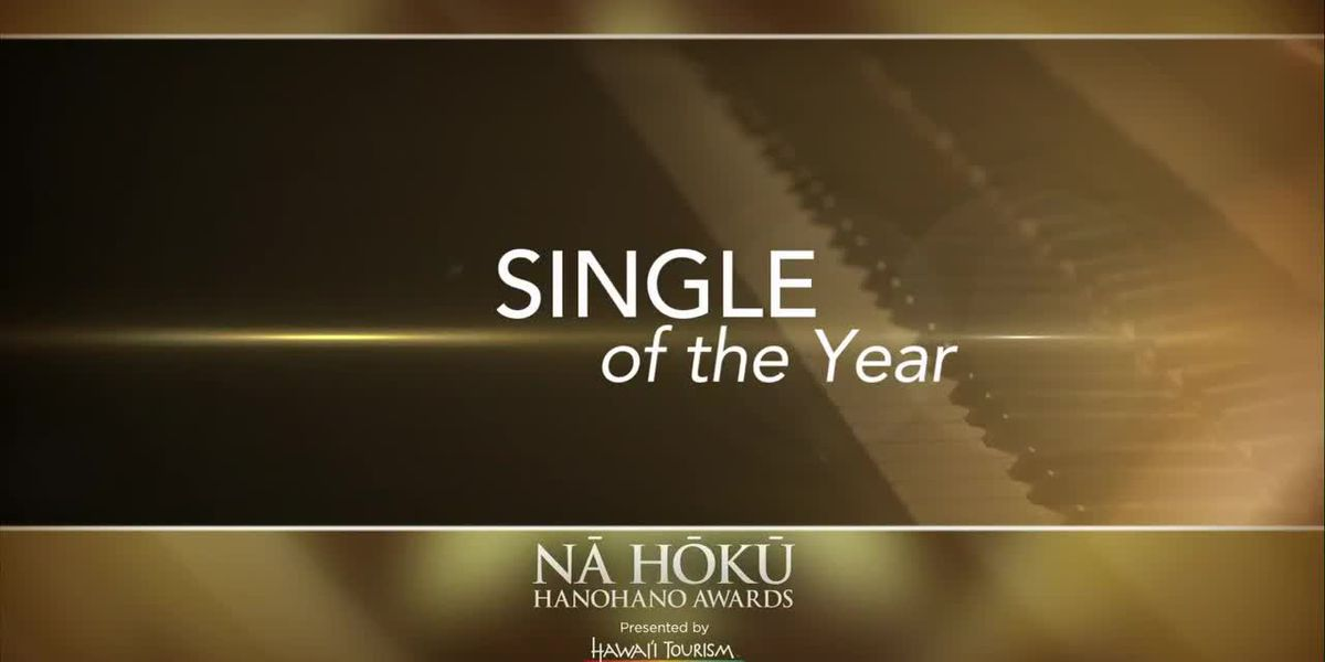 2019 Na Hoku Hanohano Awards: Single of the Year