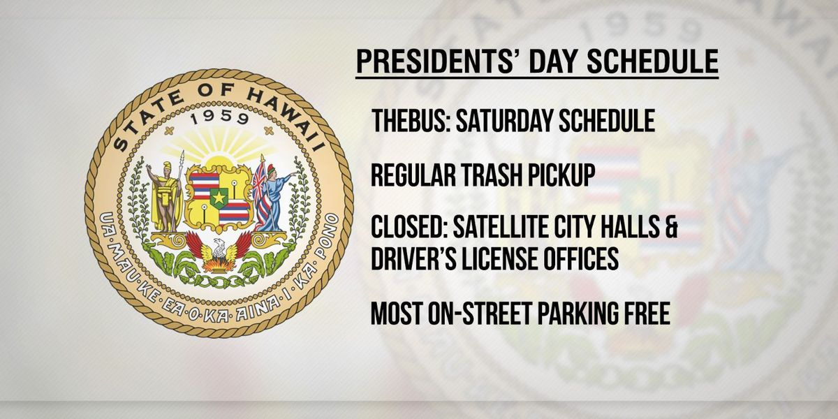 Presidents Day 2015 holiday schedule