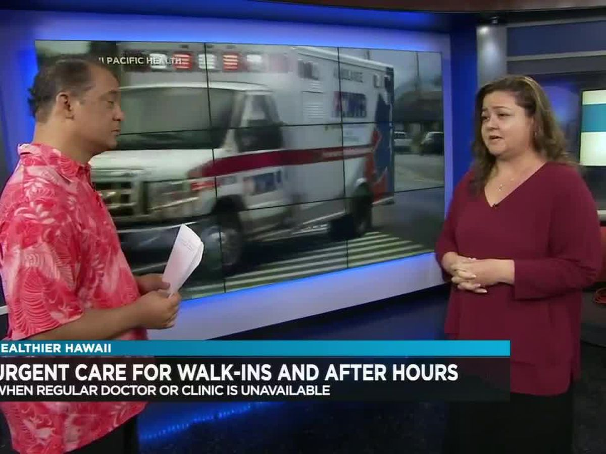 Healthier Hawaii: Should I go to an urgent care clinic or the ER?