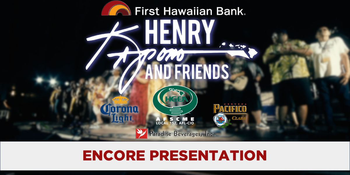 Like local music? Watch the encore presentation of the Henry Kapono and Friends Concert