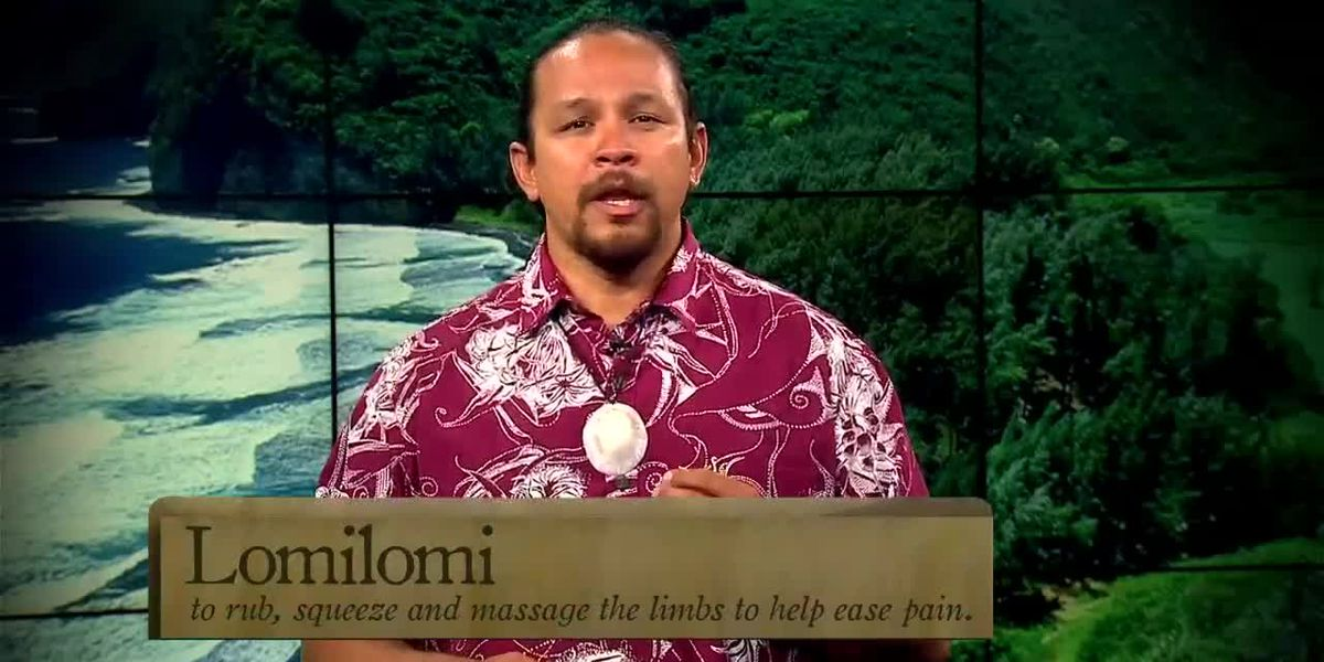 Word of the Day: Lomilomi
