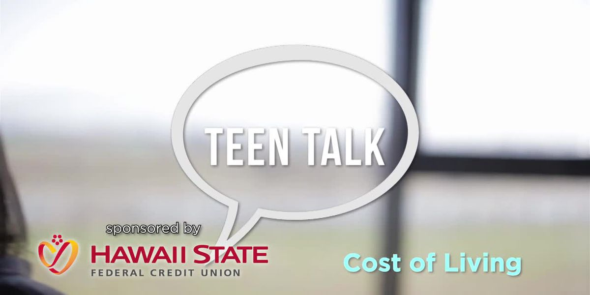 Teen Talk: Cost of Living