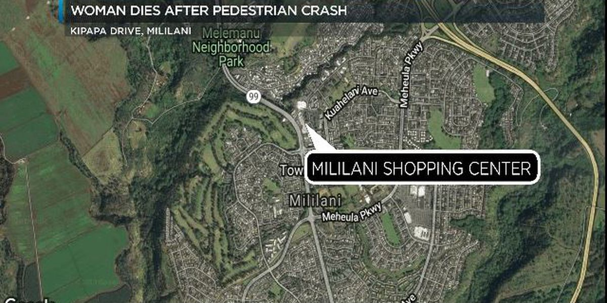 Police: Woman dies after pedestrian accident near Mililani Shopping Center