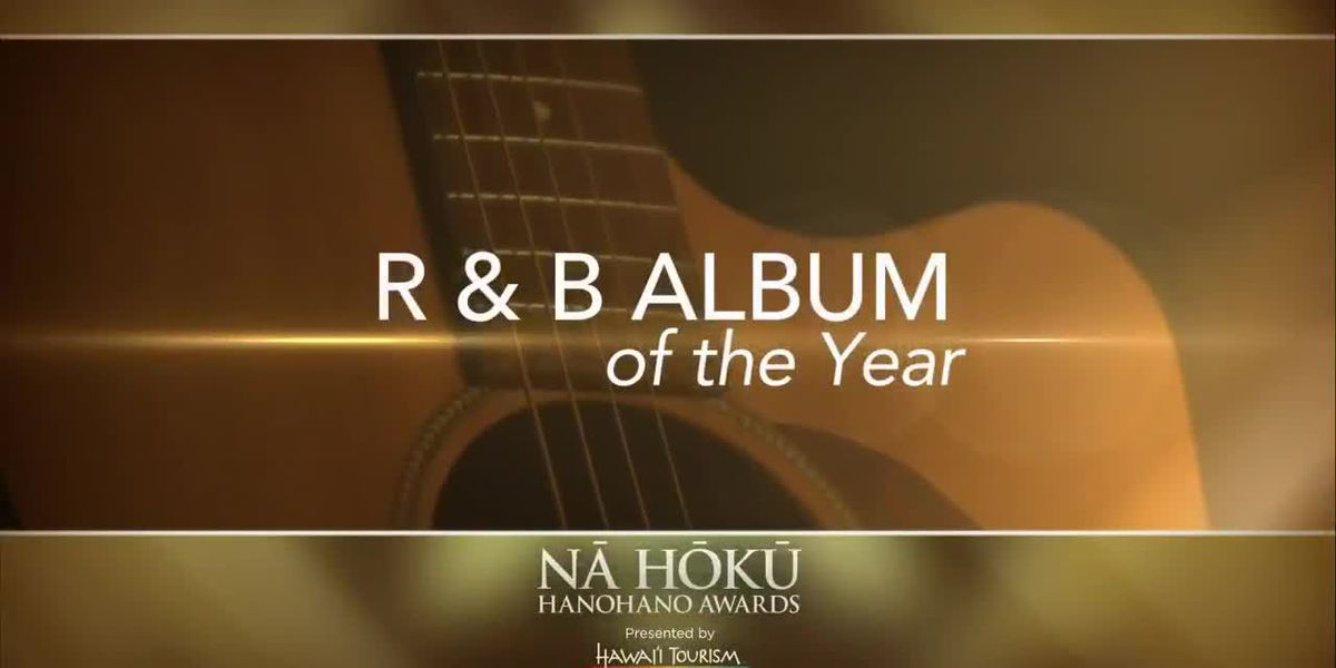 2019 Na Hoku Hanohano Awards: R&B Album of The Year