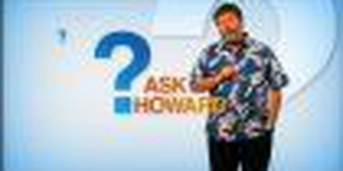 Ask Howard: Math, College, Physics