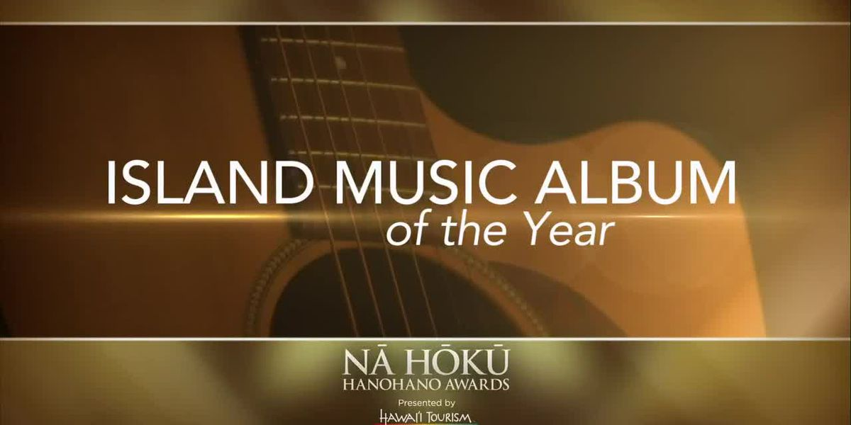 2019 Na Hoku Hanohano Awards: Island Music Album of the Year