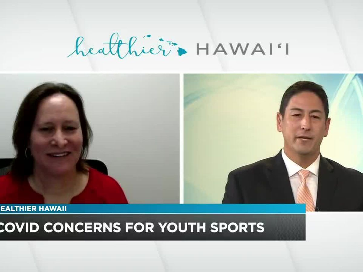 Healthier Hawaii: Concerns over youth sports and COVID-19
