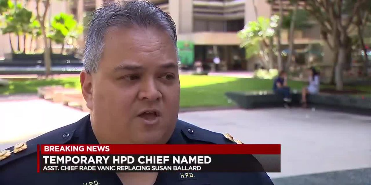 Police commission names interim HPD chief to step in following Ballard's departure