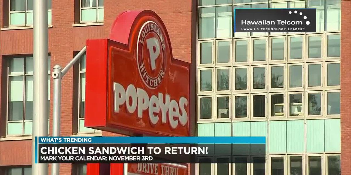 What's Trending: Popeye's announces return of spicy chicken sandwich