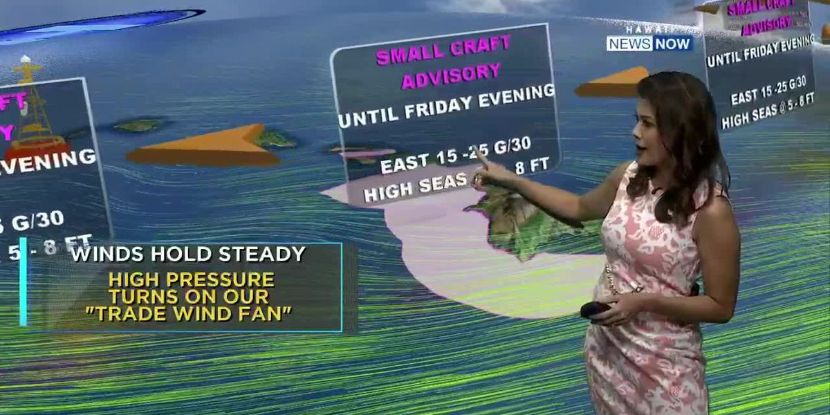 Thursday evening weather: Steady trade winds then dropping off Tuesday