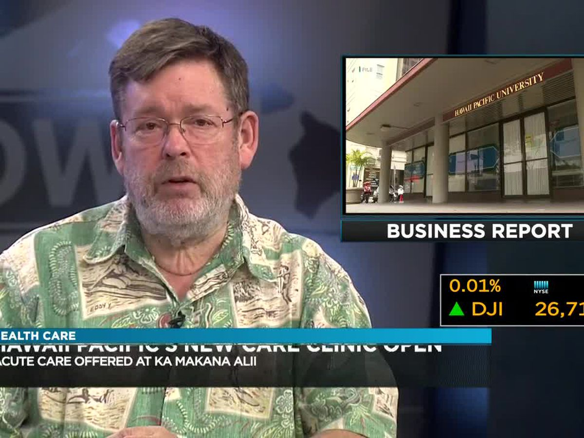 Business Report: Hawaii Pacific Health opens new multimillion-dollar urgent care center
